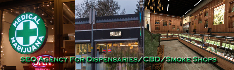 Dispensary / Smoke Shop / CBD Shop Seo Agency