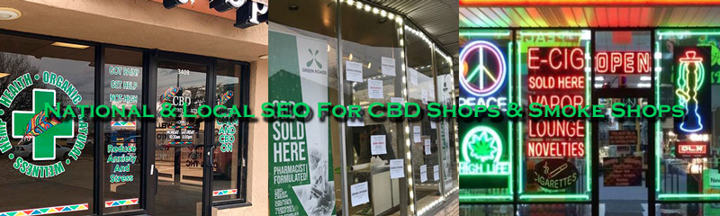 Seo & Marketing For CBD Shops / Smoke Shops