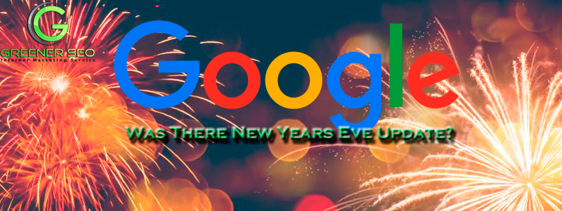 Was There A Google Update New Years?