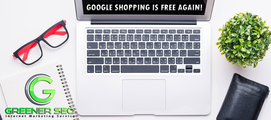 Google SHopping Is Free Again!